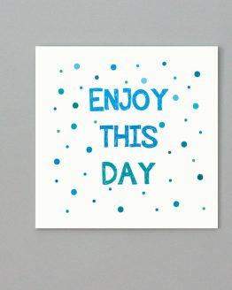 obrazek - enjoy this day - niebieski